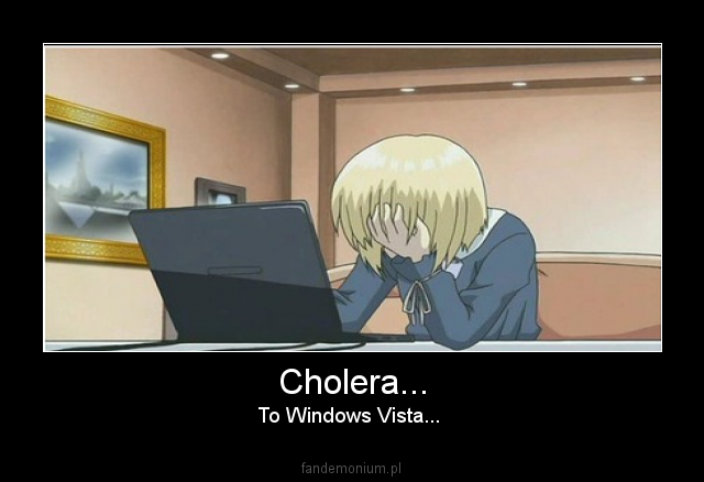 Cholera... - To Windows Vista...