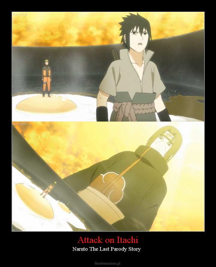 Attack on Itachi - Naruto The Last Parody Story