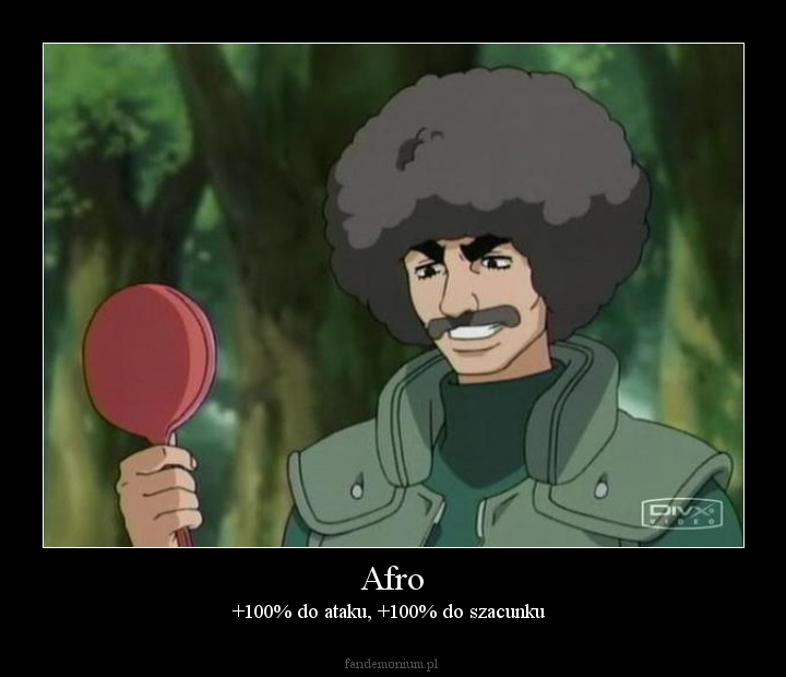 Afro - +100% do ataku, +100% do szacunku